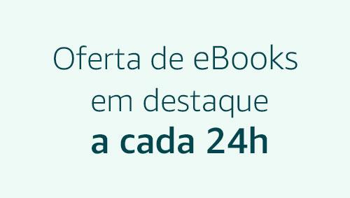 Ofertas de eBooks em destaque a cada 24h