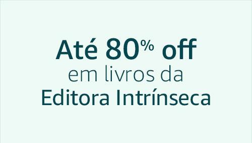 Até 80% off em livros da Editora Intrínseca
