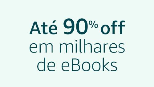 Até 90% off em milhares de eBooks