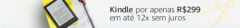 Kindle por R$299 em até 12x sem juros
