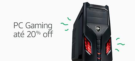 Esquenta Black Friday   PC Gaming até 20% Off