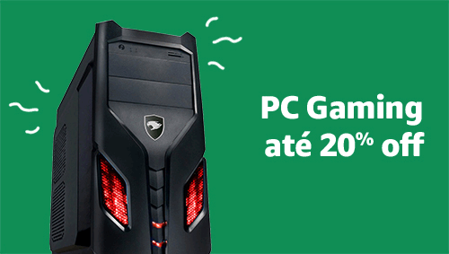 PC Gaming até 30% off