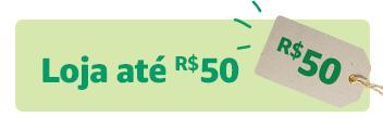 Loja até R$50