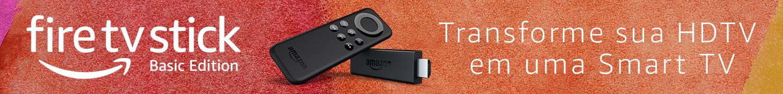 Fire TV Stick: Transforme sua HDTV em uma Smart TV