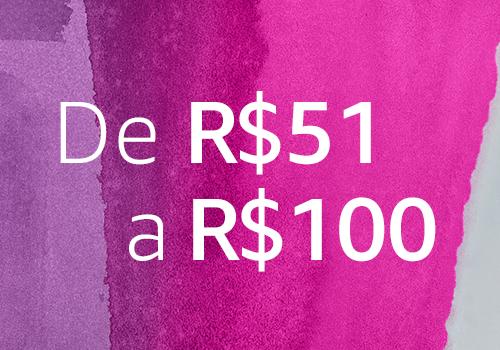 De R$51 a R$100