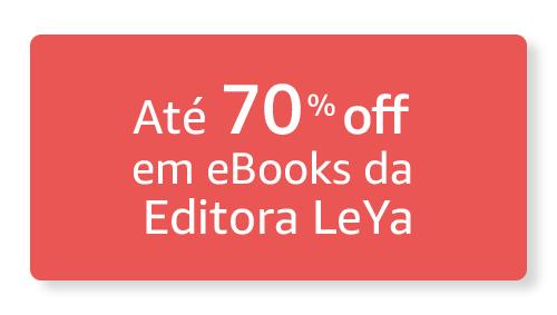 Até 70% off em eBooks da Editora Leya
