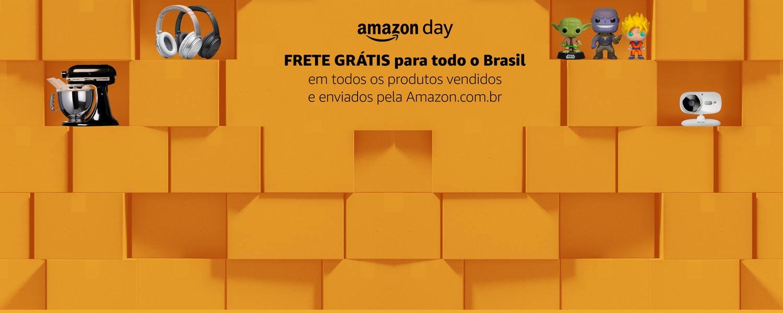 Amazon Day: FRETE GRÁTIS para todo o Brasil em todos os produtos vendidos e enviados pela Amazon.com.br