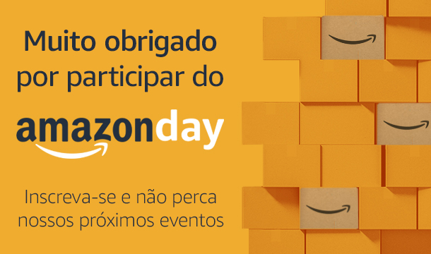 Prepare-se para o Amazon Day. Inscreva-se.