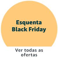 Esquenta Black Friday: Ver todas as ofertas
