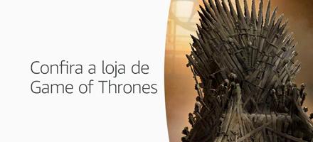 Confira a loja de Game of Thrones
