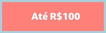 De R$50 a R$100