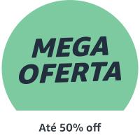 Mega Oferta - até 50% off