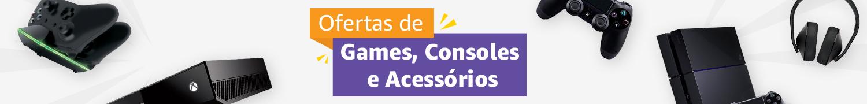 Ofertas de Games e Consoles