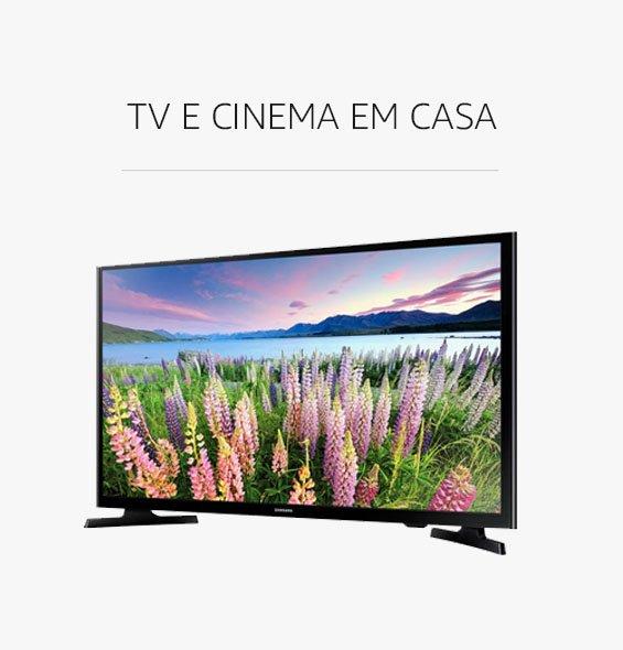 TV e Cinema em Casa com Desconto