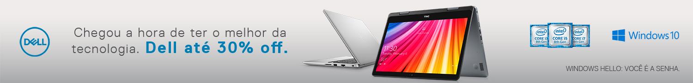 Chegou a hora de ter o melhor da tecnologia. Dell até 30% off