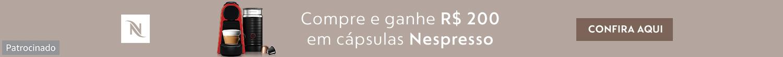 Suas manhãs com Nespresso - Compre e ganhe R$200 em cápsulas Nespresso