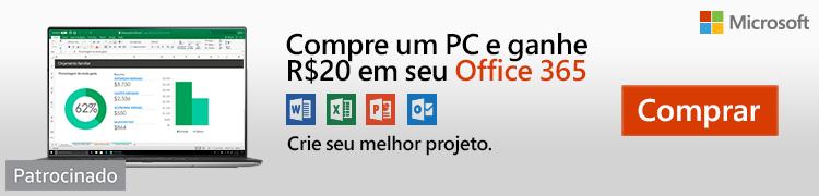 Compre um PC e ganhe R$20 em seu Office 365