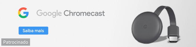 Chromecast. Patrocinado.