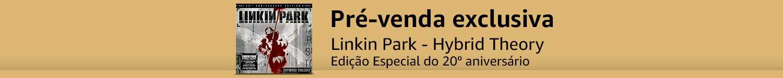 Pré-venda Linkin Park: Hybrid Theory