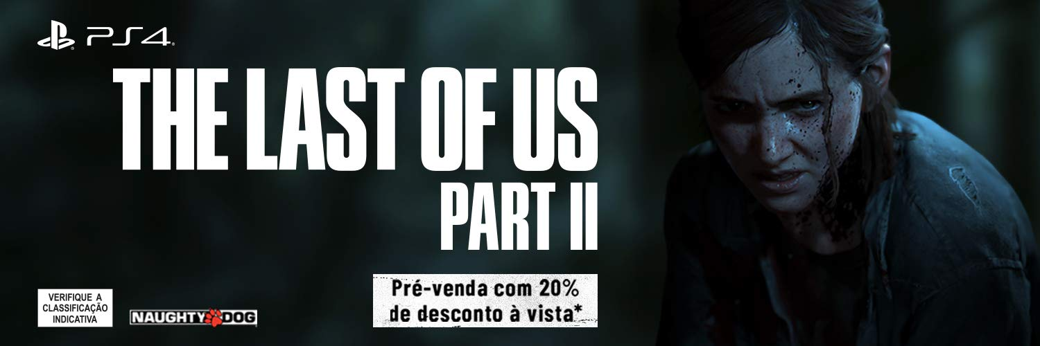 Pré-venda The Last Of Us 2 - PlayStation 4