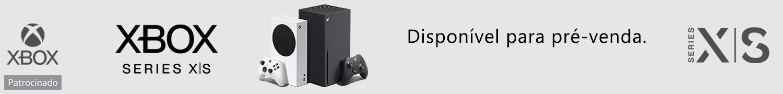 Xbox Series. Disponível para pré-venda