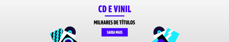 CD e Vinil