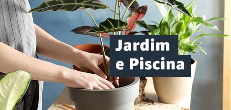 Até 30% off em Jardim e Piscina