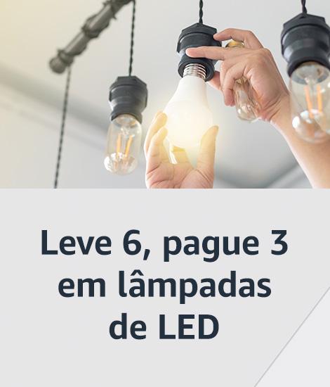 Leve 6, pague 3 em lâmpadas de LED