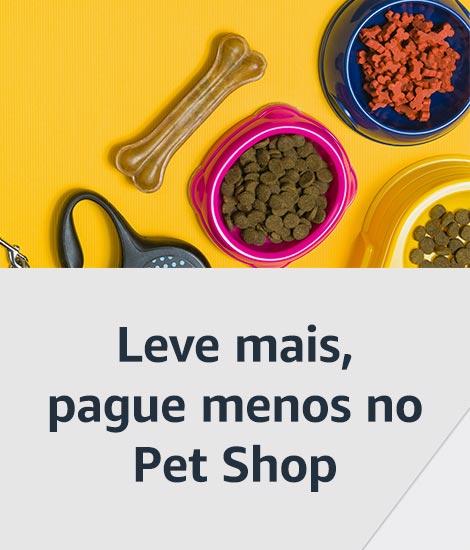 Leve mais, pague menos no Pet Shop