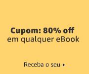 80% off em qualquer eBook. Clique e receba!