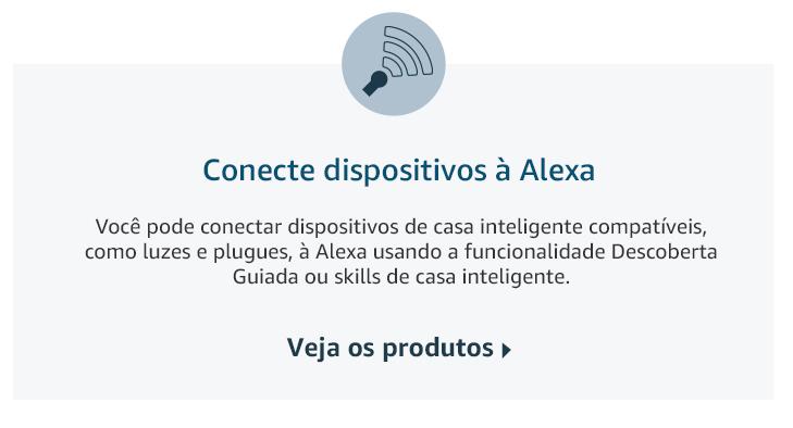 Conecte dispositivos a Alexa