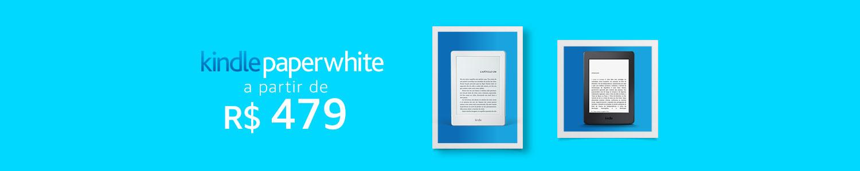 Kindle Paperwhite: a partir de R$479