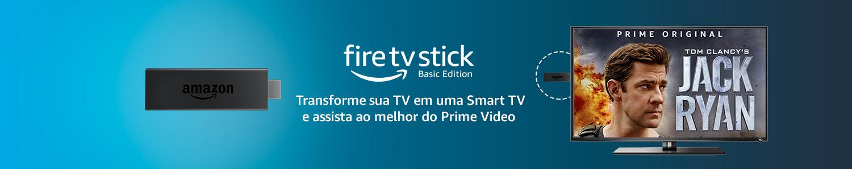 Fire TV Stick: Transforme sua TV em uma Smart TV