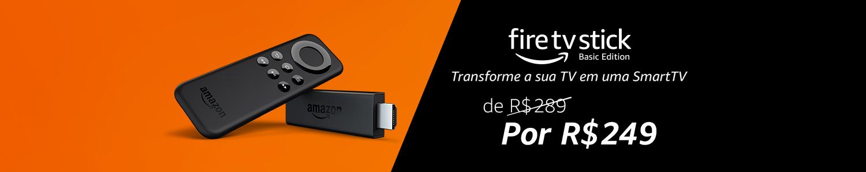 Fire TV Stick: Transforme sua TV em uma Smartv. 40 off