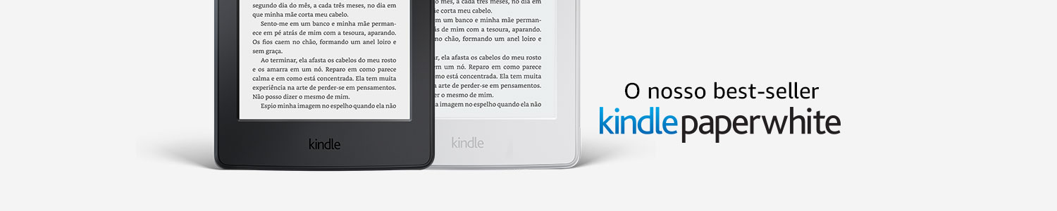 O nosso best seller: Kindle Paperwhite