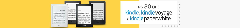 R$80 off no Kindle, Kindle Voyage e Kindle Paperwhite