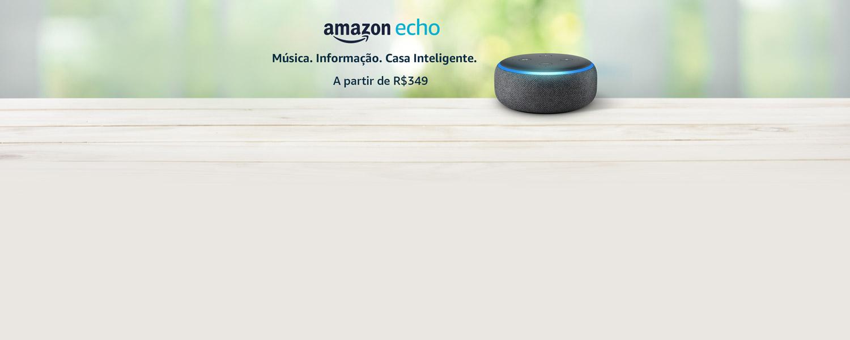 Amazon Echo. Música. Informação. Casa inteligente - A partir de R$349