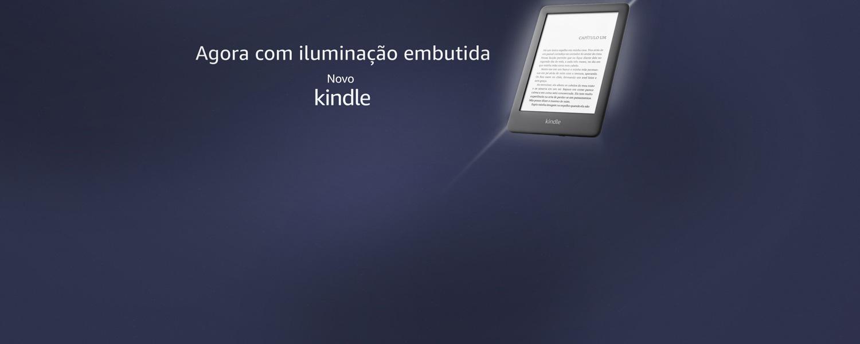 Novo Kindle: Agora com iluminação embutida