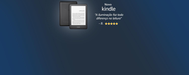 Novo Kindle: a iluminação faz toda diferença