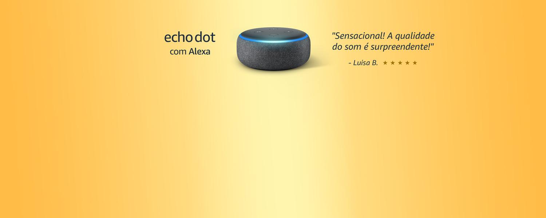Echo Dot com Alexa: A qualidade de som é surpreendente