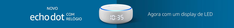 Dispositivos Echo com Alexa: Confira agora