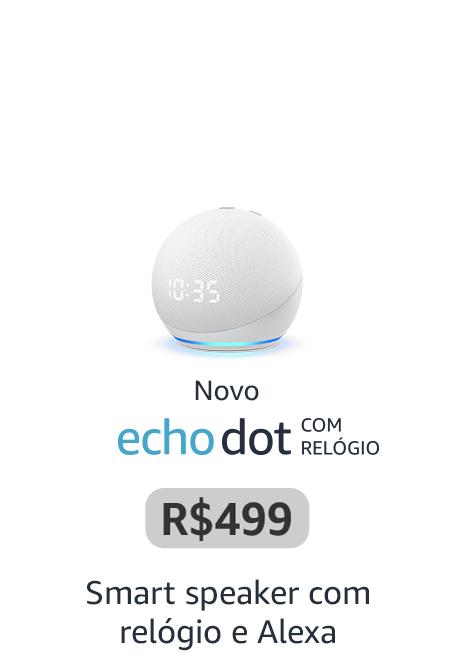 Novo Echo Dot com relógio