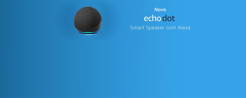 Novo Echo Dot| Smart Speaker com Alexa