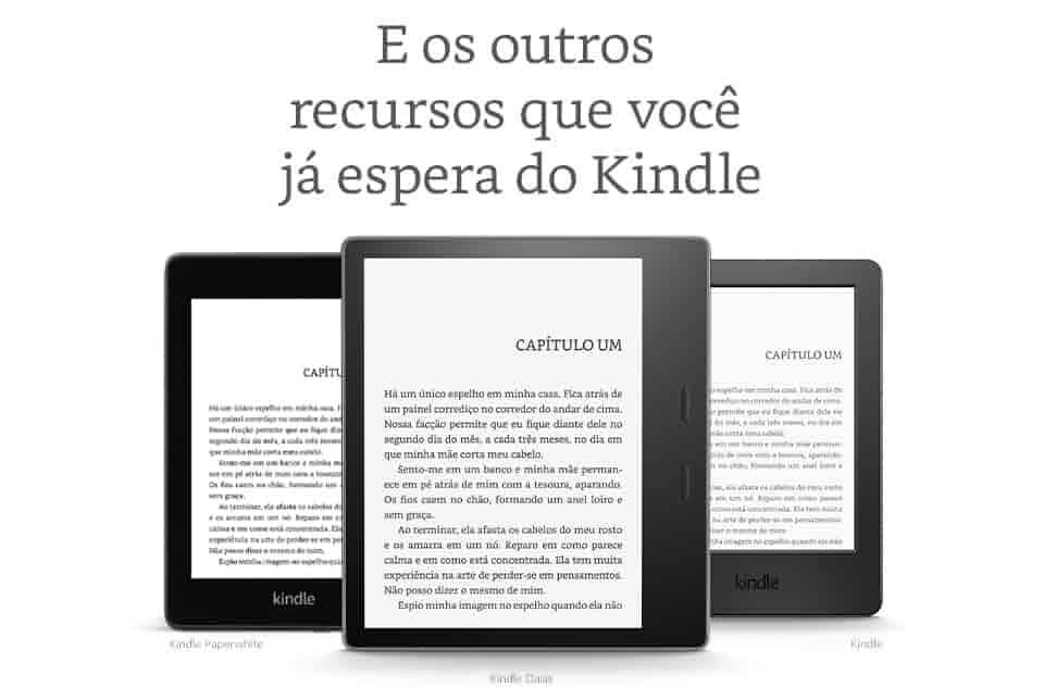 E os outros recursos que você já espera do Kindle