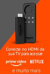 Fire TV Stick: Coneccte no HDMI da sua TV para acessar Amazon Prime Video, Netflix e muito mais