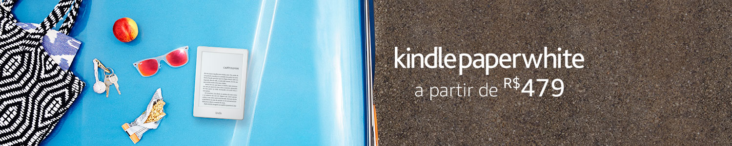 Kindle Paperwhite a partir de R$479