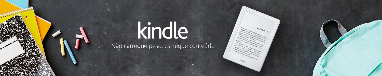 Kindle: Não carregu peso, carregue conteúdo