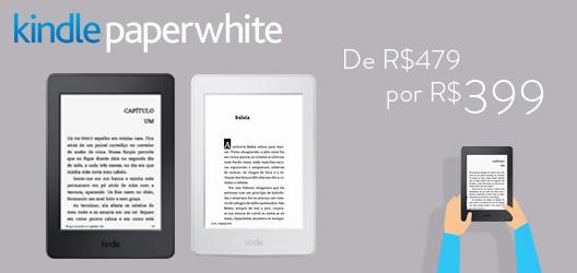 Kindle Paperwhite de R$479 por R$399