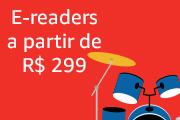 e-Readers a partir de R$ 299