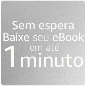 Baixe seu eBook em até 1 minuto